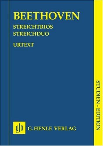 Streichtrios op. 3, 8 und 9 und Streichduo WoO 32. Studien-Edition