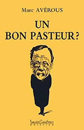 Un bon Pasteur ?