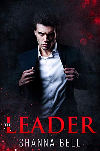 THE LEADER: an Enemies to Lovers Romance (Bad Romance Book 1) (English Edition)