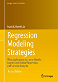 Regression Modeling Strategies: With Applications to Linear Models, Logistic and Ordinal Regression, and Survival Analysis