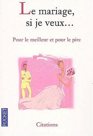 Le mariage si tu veux par Christelle Heurtault