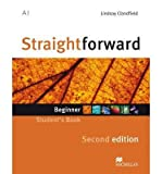 [(Straightforward Second Edition Student's Book Beginner Level)] [Author: Lindsay Clandfield] published on (January, 2013)