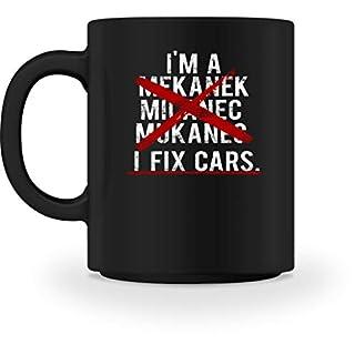I'm A Mekanek - Micanec - Mukanec I Fix Cars - Design für kompetente Mechaniker - Tasse