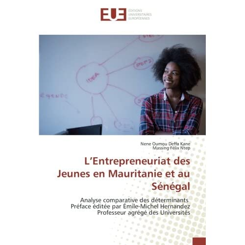 L'Entrepreneuriat des Jeunes en Mauritanie et au Sénégal