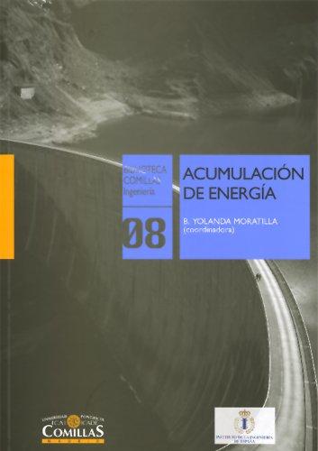 Descargar Libro Acumulación de energía (Biblioteca Comillas, Ingeniería) de Rodolfo Martínez Campillo