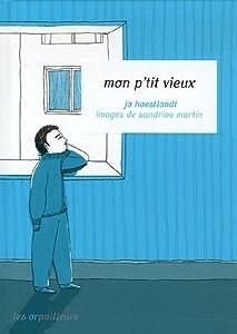 vignette de 'Mon p'tit vieux (Jo Hoestlandt)'