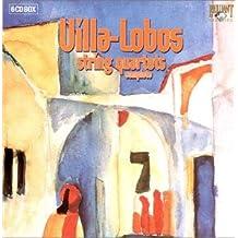 Villa-Lobos: String Quartets Complete