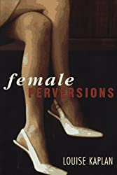 Female Perversions: The Temptations of Emma Bovary