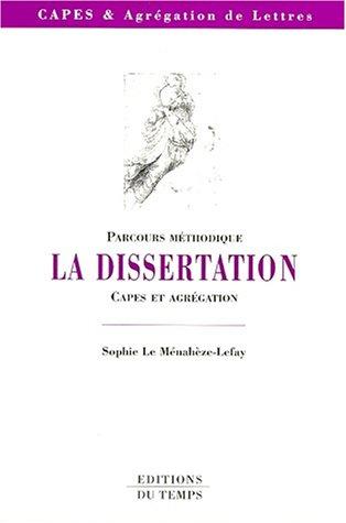 Parcours mthodique : La dissertation, CAPES et agrgation