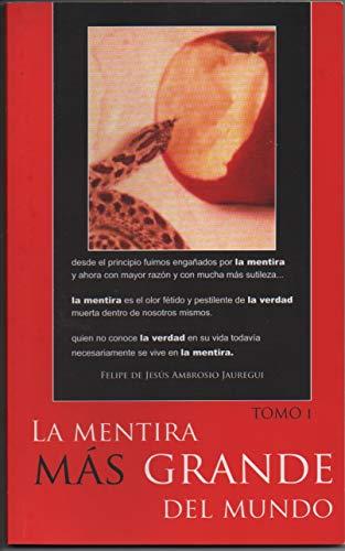 La Mentira Mas Grande Del Mundo (Tomo nº 1) eBook: Ambrosio ...