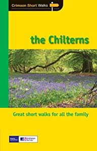 Short Walks Chilterns: Leisure Walks for All Ages