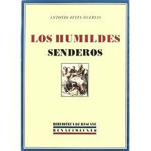 Los Humildes Senderos (Biblioteca de Rescate)