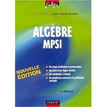 Algèbre MPSI : Cours, méthodes et exercices corrigés