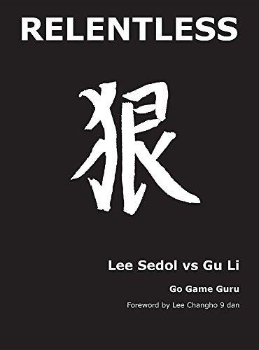 Relentless: Lee Sedol Vs Gu Li by Younggil An (2016-04-14)