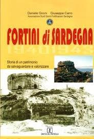 Fortini di Sardegna 1940-1943. Storia di un patrimonio da salvaguardare e valorizzare