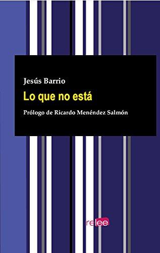 Lo que no está por Jesús Barrio