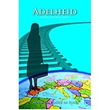 [ ADELHEID (GERMAN, ENGLISH) ] Adelheid (German, English) By Gomez De Vera, Adelheid ( Author ) Apr-2010 [ Paperback ]