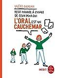 Petit manuel à l'usage de ceux pour qui l'oral est un cauchemar (Pratiques Grand Format) - Format Kindle - 9782253258940 - 9,99 €