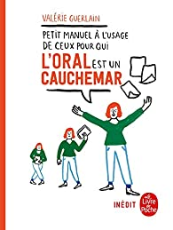 Petit manuel à l'usage de ceux pour qui l'oral est un cauchemar par Valérie Guerlain
