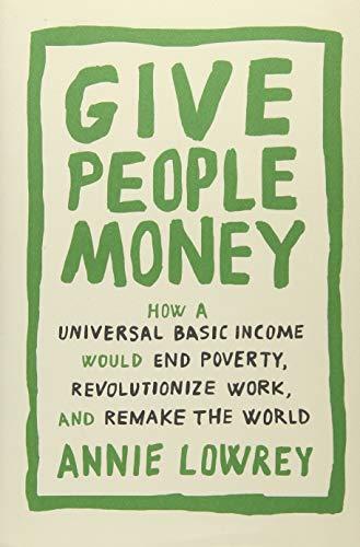 Give People Money por Lowrey Annie