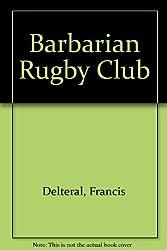 Vingt ans de Barbarians