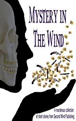 Mystery in the Wind (English Edition)