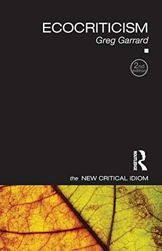 Ecocriticism (The New Critical Idiom) por Greg Garrard