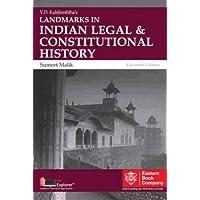 V.D.KULSHRESHTHA'S LANDMARKS IN INDIAN LEGAL & CONSTITUTIONAL HISTORY ,11th Edition 2016