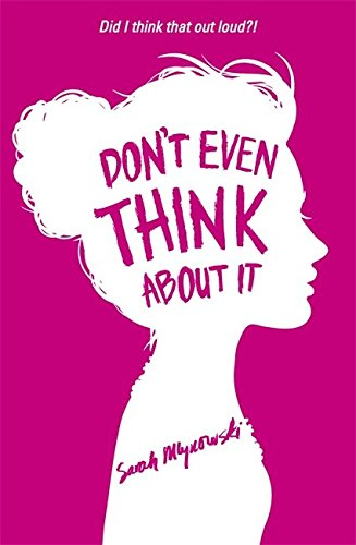 Don't Even Think About It: Book 1