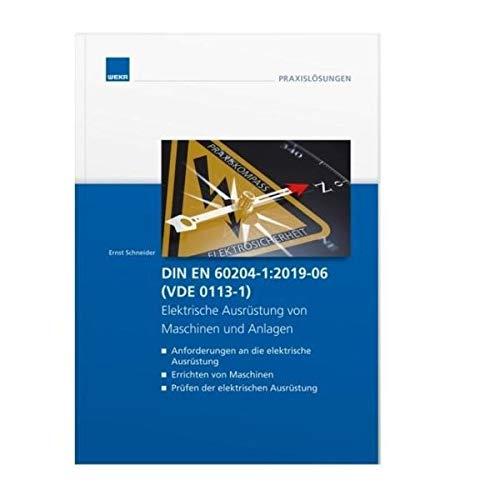 DIN EN 60204-1:2019-06 (VDE 0113-1) - Elektrische Ausrüstung von Maschinen und Anlagen -