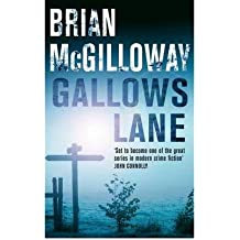 [(Gallows Lane)] [ By (author) Brian McGilloway ] [June, 2009]