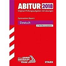 Abiturprüfung Bayern 2018 - Deutsch