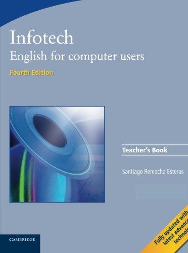 Infotech 4th Teacher's Book: 0 (Cambridge Professional English)