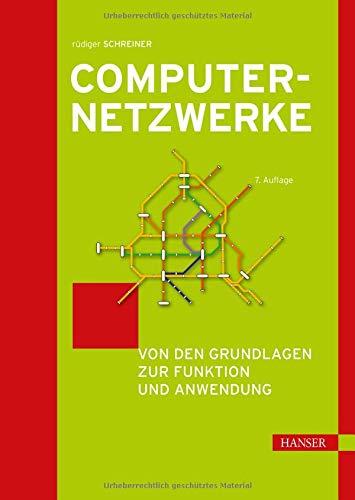 Computernetzwerke: Von den Grundlagen zur Funktion und Anwendung. Inkl. E-Book (Computer-grundlagen)