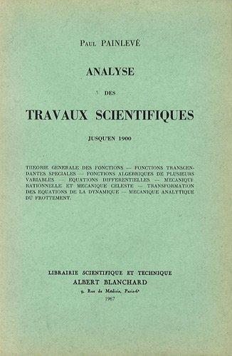 Analyse de travaux scientifiques par Painlevé