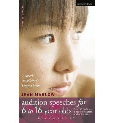 [( Audition Speeches for 6-16 Year Olds: 50 Audition Pieces for Actors and Actresses )] [by: Jean Marlow] [Oct-2008]