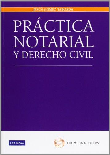 Práctica notarial y derecho civil (monografía) EPUB Descargar gratis!