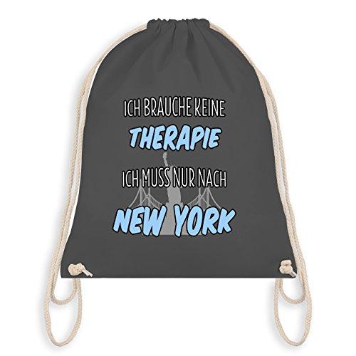 Städte - Ich brauche keine Therapie ich muss nur nach New York - Unisize - Dunkelgrau - WM110 - Turnbeutel & Gym Bag