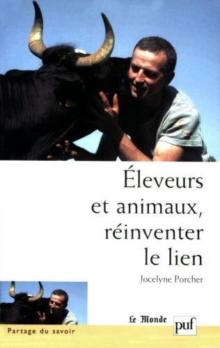 Eleveurs et animaux, réinventer le lien