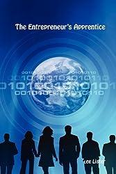 The Entrepreneur's Apprentice by Lee Lister (2010-06-04)