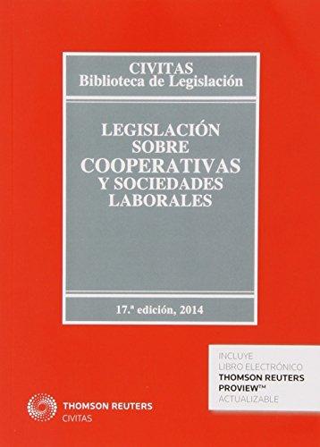 Legislación sobre cooperativas y sociedades laborales (Biblioteca de Legislación) por Aa.Vv