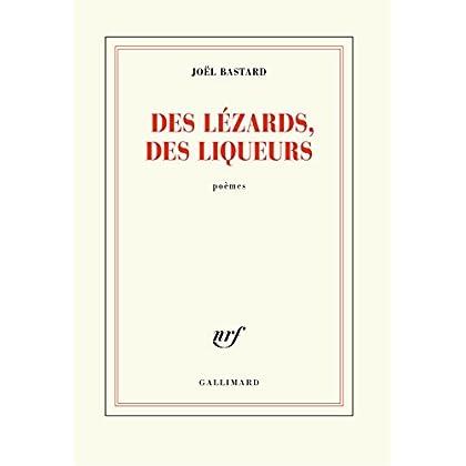 Des lézards, des liqueurs (Blanche)