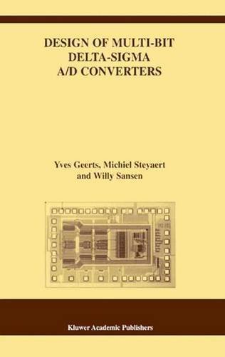 Design of Multi-Bit Delta-Sigma A/D Converters (The Springer International Series in Engineering and Computer Science) by Yves Geerts (2002-05-31)
