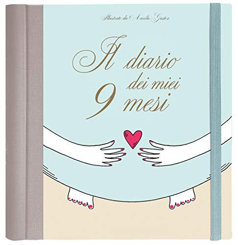 Il diario dei miei 9 mesi