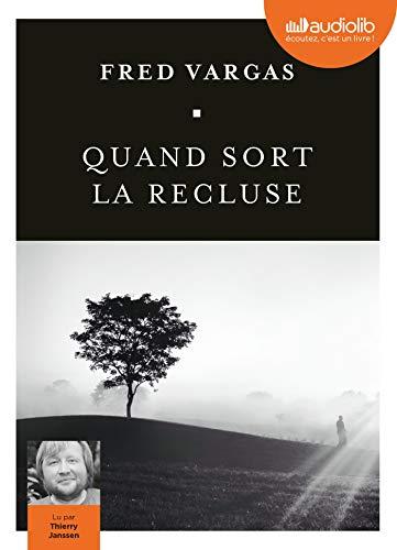 Quand sort la recluse - Prix Audiolib 2018: Livre audio 1 CD MP3 par Fred Vargas