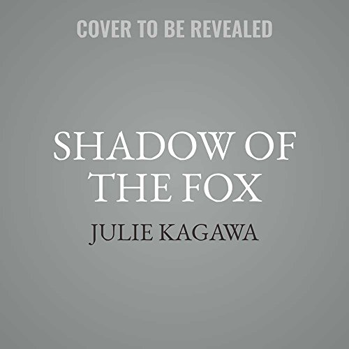 Shadow of the Fox (Shadow of the Fox Trilogy, Band 1)