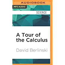 TOUR OF THE CALCULUS         M