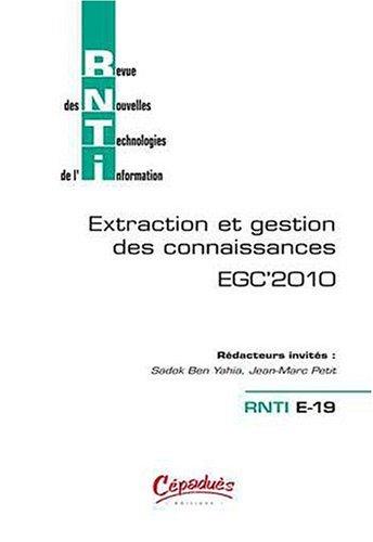RNTI E-19 EGC'2010 - Revue des Nouvelles Technologies de l'Information (Extraction et Gestion des Connaissances) par Collectif