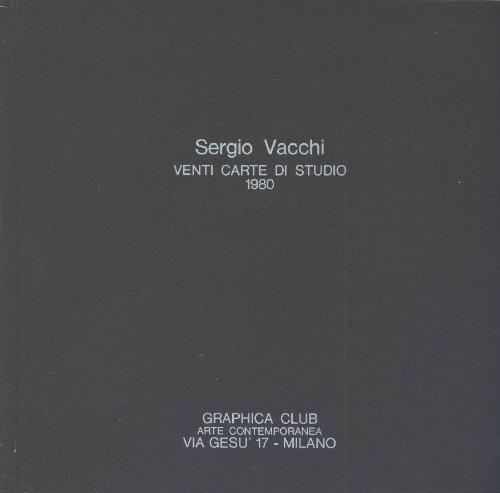 Sergio Vacchi. Venti Carte di Studio 1980