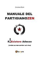 Manuale del PartigianoZen (Italian Edition)
